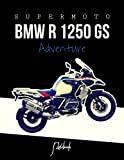 SuperMoto BMW R 1250 GS Adventure Notebook: for boys Notebook Composition Book, Dream MOTO MV Agusta Rush Journal / Diary / Notebook, Lined ,Ruled, (8.5' x 11') Large
