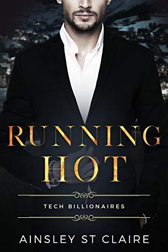 Running Hot : Tech Billionaires