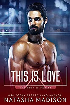This Is Love (This Is Series 3) by [Natasha Madison]