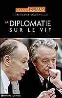 La diplomatie sur le vif