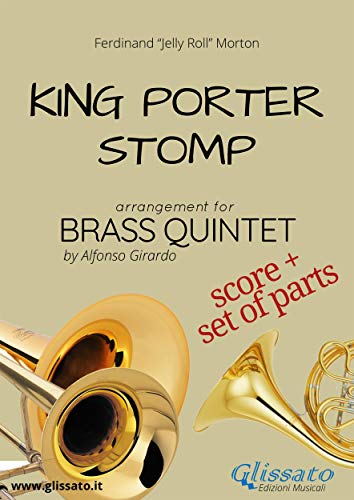 King Porter Stomp - Brass Quintet score & parts (English Edition)