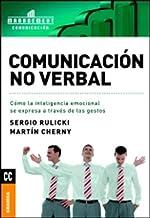 Comunicación no verbal: Cómo La Inteligencia Emocional Se Expresa A Través De Los Gestos