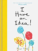 I Have an Idea! (Interactive Books for Kids, Preschool Imagination Book, Creativity Books)