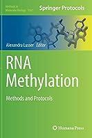 RNA Methylation: Methods and Protocols (Methods in Molecular Biology, 1562)
