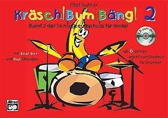 KRAESCH BUM BAENG 2 - arrangiert für Schlagzeug - mit CD [Noten / Sheetmusic] Komponist: SATZER OLAF