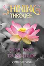 Shining Through: From Grief to Grattitude