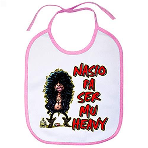 Babero Nacido pa ser muy heavy - Rosa