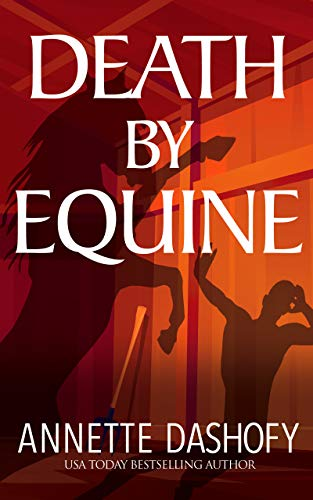 Death by Equine by [Annette Dashofy]