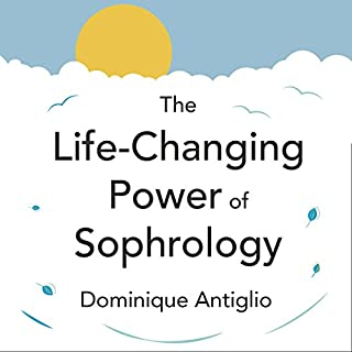 The Life-Changing Power of Sophrology cover art