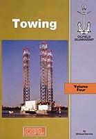 Towing (Oilfield Seamanship S.)
