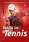 Taktik im Tennis: Wie du mit Spielintelligenz punkten kannst