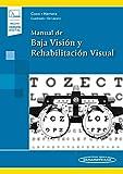Manual de baja vision y rehabilitacion visual (incluye version digital) (Incluye versión digital)