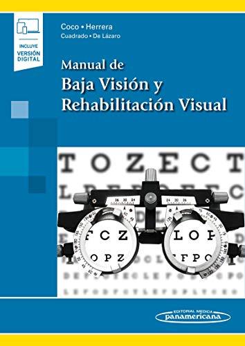 Manual de baja Vision y rehabilitacion Visual (Incluye version digital)