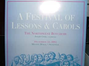 A Festival of Lessons & Carols (December 21st, 1999 at Benaroya Hall, Seattle, Washington)