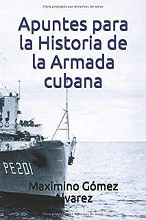 Apuntes para la Historia de la Armada cubana