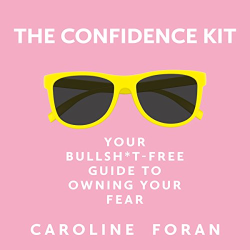 The Confidence Kit audiobook cover art