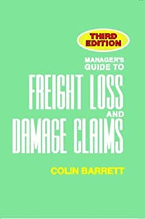Manager's Guide to Freight Loss and Damage Claims, 3rd edition