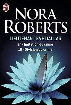 Paperback Imitation du crime - Division du crime (Lieutenant Eve Dallas (17-18)) (French Edition) Book