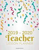 Teacher Lesson Planner 2019-2020: Weekly and Monthly Calendar Agenda | Academic Year July 2019 through June 2020 | Includes Quotes & Holidays | Beautiful Colorful Cover (2019-2020)