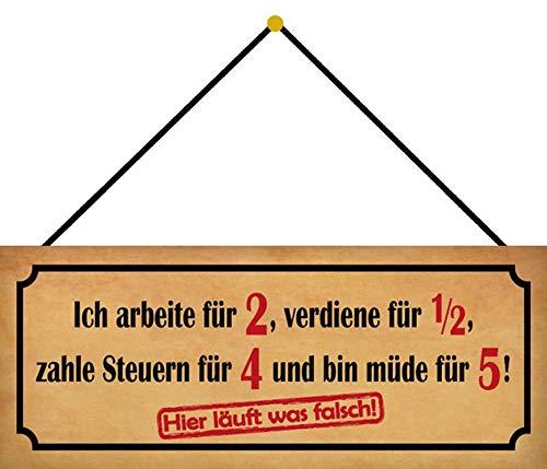 Generisch Targa in Metallo 27 x 10 cm bombata con Cordoncino ICH arbeite per 2 Frasi Humor Divertente Proverbi Decorazione Regalo Scudo