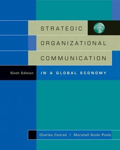 Strategic Organizational Communication: In a Global Economy (with InfoTrac®), 6th Edition