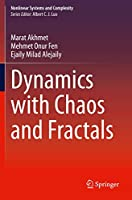 Dynamics with Chaos and Fractals (Nonlinear Systems and Complexity, 29)