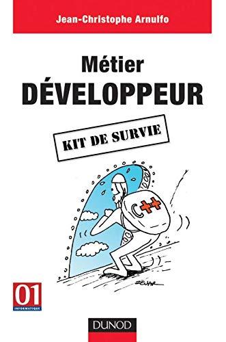 Métier : Développeur - Kit de survie