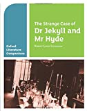 Oxford Literature Companion. The Strange Case Of Dr Jekyll And Mr Hyde (Oxford Literature Companions) - 9780199128785: With all you need to know for your 2021 assessments