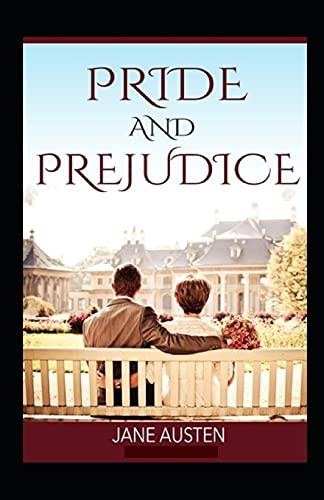 Pride and Prejudice: ( illustrated edition)