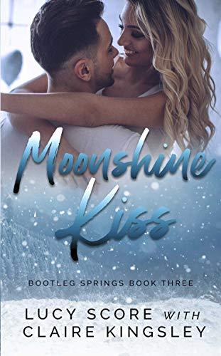 Moonshine Kiss (Bootleg Springs Book 3) (English Edition)