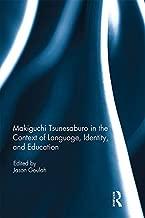 Makiguchi Tsunesaburo in the Context of Language, Identity and Education