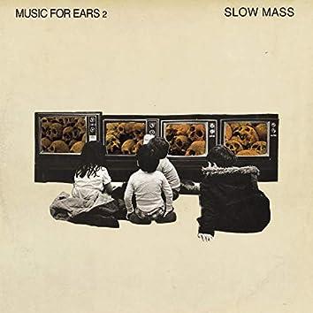 Music for Ears 2