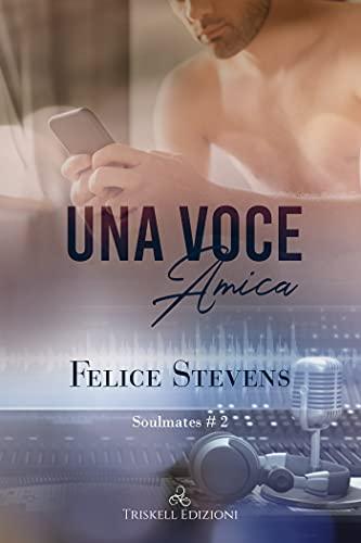 Una voce amica (Soulmates Vol. 2)