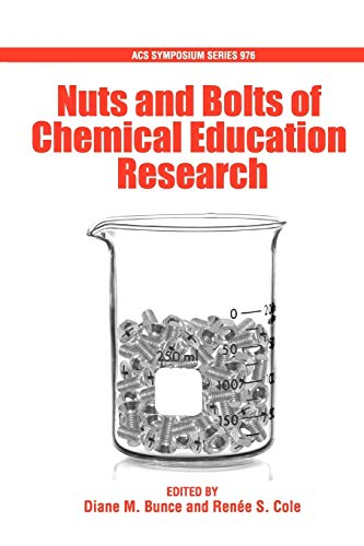 Nuts and Bolts of Chemical Education Research (ACS Symposium Series)