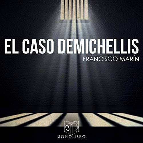 El caso Demichelis [The Demichelis Case] audiobook cover art