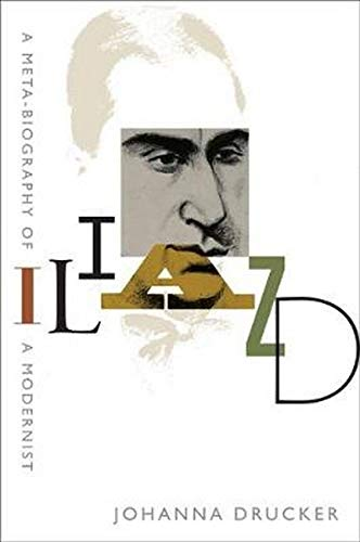 Iliazd: A Meta-Biography of a Modernist (Hopkins Studies in Modernism)