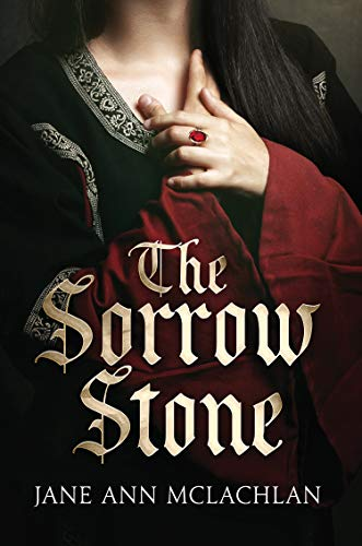 Book: The Sorrow Stone by J. A. McLachlan
