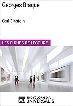 Georges Braque de Carl Einstein: Les Fiches de Lecture d'Universalis par [Encyclopaedia Universalis]