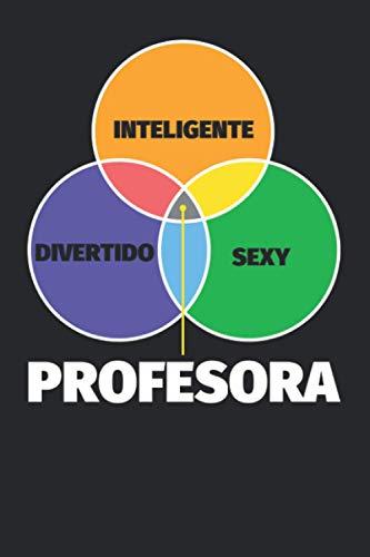 Cuaderno Líneas: Inteligente - divertido - sexy: Profesora