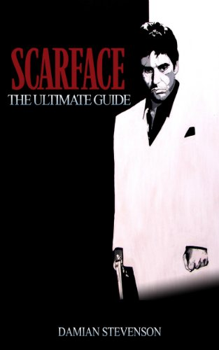 Scarface: The Ultimate Guide (English Edition)