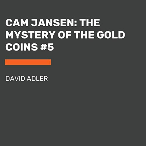 Cam Jansen: The Mystery of the Gold Coins Titelbild