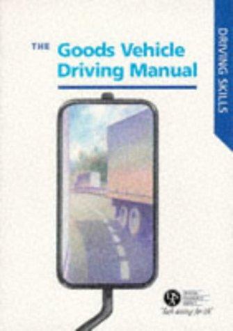 Goods Vehicle Driving Manual Driving Skills