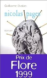 Nicolas Pages - Prix de Flore 1999 de Guillaume Dustan