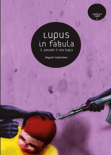 Lupus in Fabula (Italian Edition)