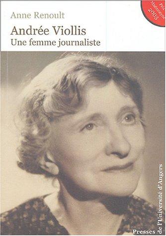 Andrée Viollis : Une femme journaliste