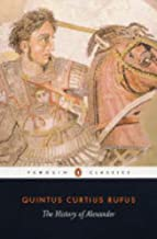 The History of Alexander (Penguin Classics) by Quintus Curtius Rufus (1984-11-06)