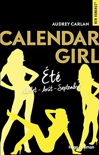 Calendar girls - Eté (juillet-août-septembre) (French Edition)
