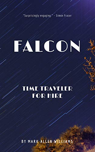 Falcon: Time Traveler for Hire