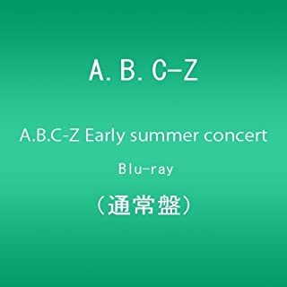A.B.C-Z Early summer concert Blu-ray(通常盤)
