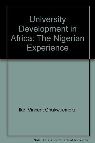 University Development in Africa: The Nigerian Experience